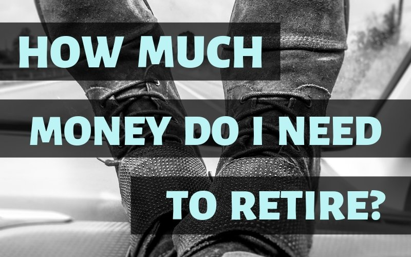 How much do you really need to retire?