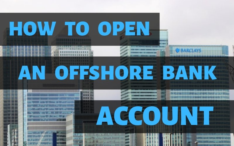 Expat tips on opening an offshore bank account