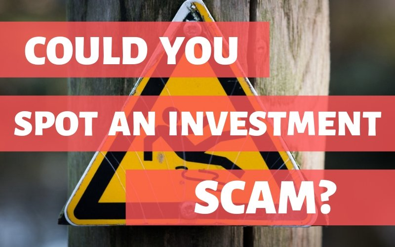 How to spot an investment scam